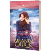 Cand toate fetele au disparut, Amanda Quick, Litera