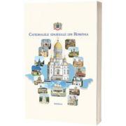 Catedralele eparhiale din Romania