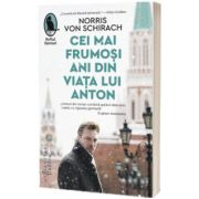 Cei mai frumosi ani din viata lui Anton - Traducere de Victor Scoradet