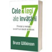Cele 7 legi ale invatarii, Bruce Wilkinson, Casa Cartii