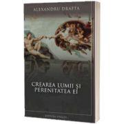 Crearea lumii si perenitatea ei, Alexandru Drafta, Vivaldi