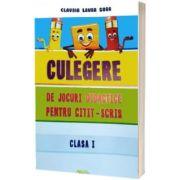 Culegere de jocuri didactice pentru citit si scris. Clasa I, Laura Claudia Gora, Rovimed