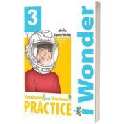 Curs de limba engleza iWonder 3 Vocabular si Gramatica, Jenny Dooley, Express Publishing