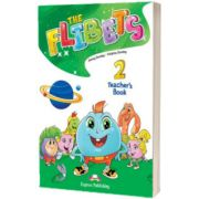 Curs de limba engleza The Flibets 2 Manualul profesorului, Jenny Dooley, Express Publishing