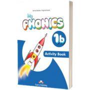 Curs limba engleza My Phonics 1B. Caiet cu Cross-Platform App, Jenny Dooley, Express Publishing