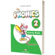 Curs limba engleza My Phonics 2 Caiet cu Cross-Platform App, Jenny Dooley, Express Publishing