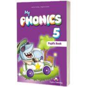 Curs limba engleza My Phonics 5 Manual cu Cross-Platform App, Jenny Dooley, Express Publishing