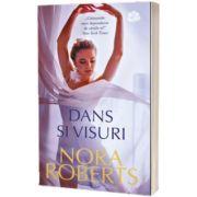 Dans si visuri, Nora Roberts, Lira
