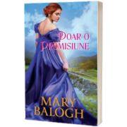 Doar o promisiune, Mary Balogh, Lira