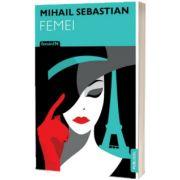 Femei, Mihail Sebastian, Publisol