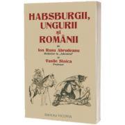 Habsburgii, ungurii si romanii, Ion Rusu Abrudeanu, Vicovia
