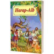 Harap Alb. Poveste ilustrata, Ion Creangă, Roxel