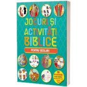 Jocuri si activitati biblice - pentru scolari