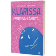 Klarissa, Printesa-Cariuta, Martina Fuchs, Litera