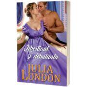 Libertinul si debutanta, Julia London, Litera