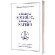 Limbajul simbolic, limbajul naturii, Omraam Mikhael Aivanhov, Prosveta