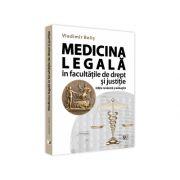 Medicina legala in facultatile de drept si justitie. Editie revazuta si adaugita