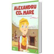 MICII EROI. Alexandru cel Mare