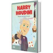 MICII EROI. Harry Houdini