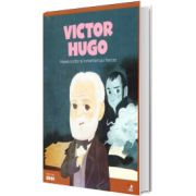 MICII EROI. Victor Hugo, Litera