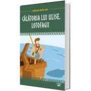 Mitologia. Calatoria lui Ulise. Lotofagii