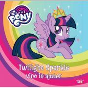 My Little Pony. Twilight Sparkle vine in ajutor