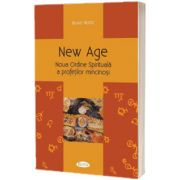 New Age - Noua Ordine Spirituala a profetilor mincinosi, Bruno Wurtz, Agaton