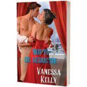 Nopti de seductie, Vanessa Kelly, Alma