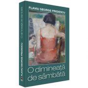 O dimineata de sambata, Flaviu George Predescu, Rao