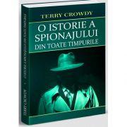 O istorie a spionajului din toate timpurile, Terry Crowdy, Orizonturi