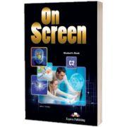 On screen C2. Manualul elevului cu Digibook App si Public Speaking Skills Flipbook App, Jenny Dooley