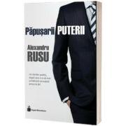 Papusarii puterii, Alexandru Rusu, Hyperliteratura