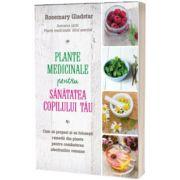 Plante medicinale pentru sanatatea copilului tau, Rosemary Gladstar, Litera