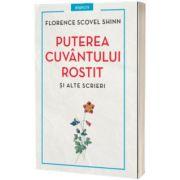 Puterea cuvantului rostit si alte scrieri, Florence Scovel Shinn, Litera