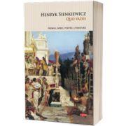 Quo vadis?, Henryk Sienkiewicz, Litera