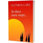 Se duce vara vietii..., Leonida Lari, Vicovia