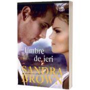 Umbre de ieri, Sandra Brown, Litera