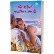 Un sarut pentru o viata, Jill Shalvis, Lira