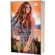 Valea umbrelor, Nora Roberts, Litera