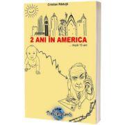 2 ani in America... dupa 15 ani