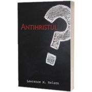 Antihristul, Lawrence M. Nelson, Sta Scris
