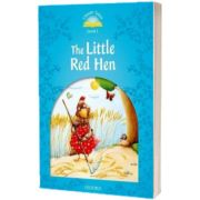Classic Tales Second Edition. Level 1. The Little Red Hen, Sue Arengo, Oxford University Press