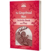 Classic Tales Second Edition. Level 2. The Gingerbread Man Activity Book and Play, Sue Arengo, OXFORD UNIVERSITY PRESS