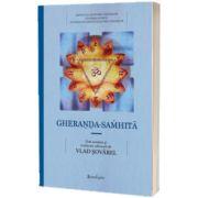 Compendiul de yoga a lui gheranda, Gheranda Samhita, Spandugino