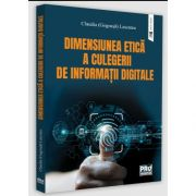 Dimensiunea etica a culegerii de informatii, Claudia Lascateu (Gogoasa), Pro Universitaria