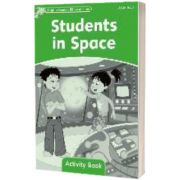 Dolphin Readers: Level 3: Students in Space Activity Book