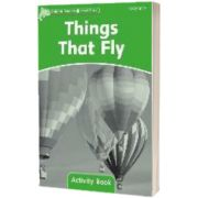 Dolphin Readers Level 3. Things That Fly Activity Book, Craig Wright, Oxford University Press