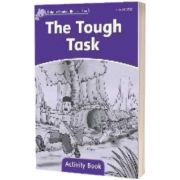 Dolphin Readers Level 4. The Tough Task Activity Book, Craig Wright, OXFORD UNIVERSITY PRESS
