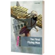 Dominoes Quick Starter. The First Flying Man, Elspeth Rawstron, Oxford University Press