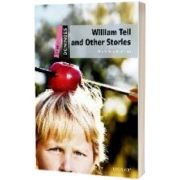 Dominoes Starter. William Tell and Other Stories, John Excott, Oxford University Press